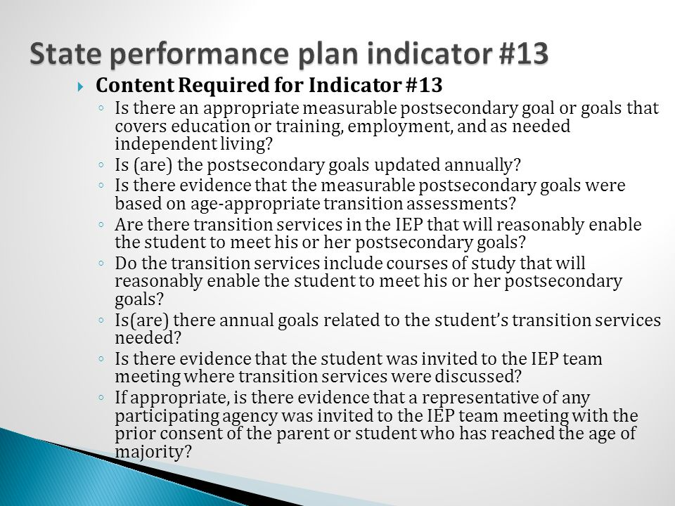State performance plan indicator #13