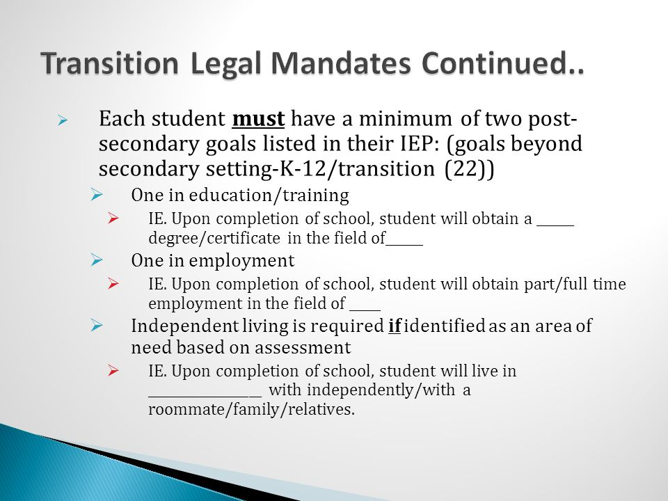 Transition Legal Mandates Continued..