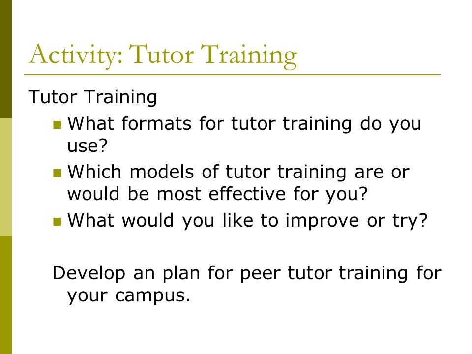 Activity: Tutor Training
