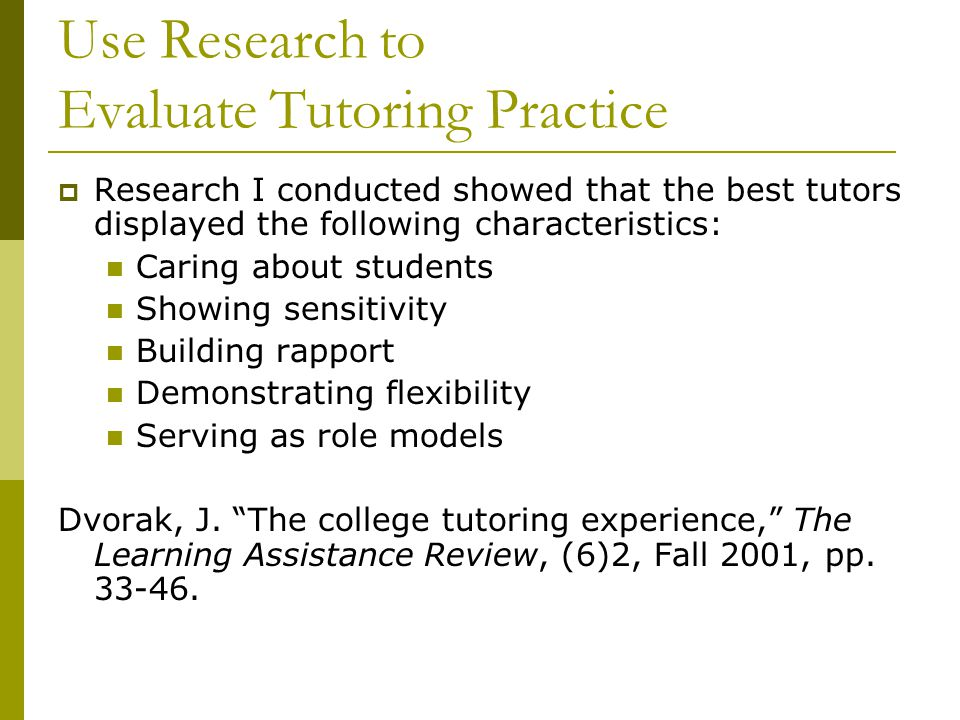 Use Research to Evaluate Tutoring Practice