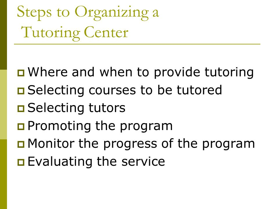 Steps to Organizing a Tutoring Center