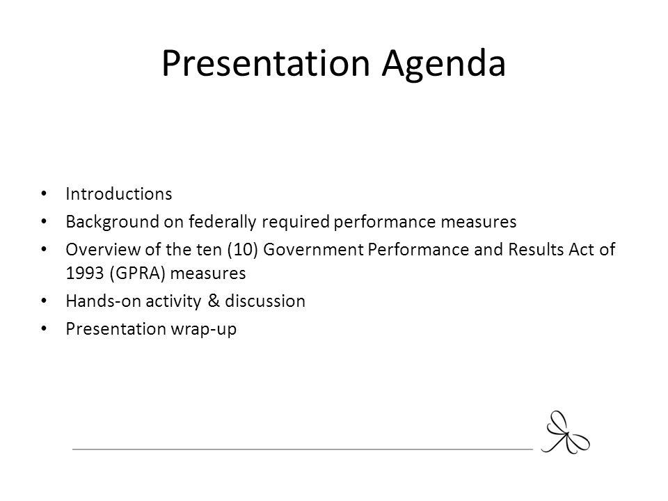 Presentation Agenda Introductions