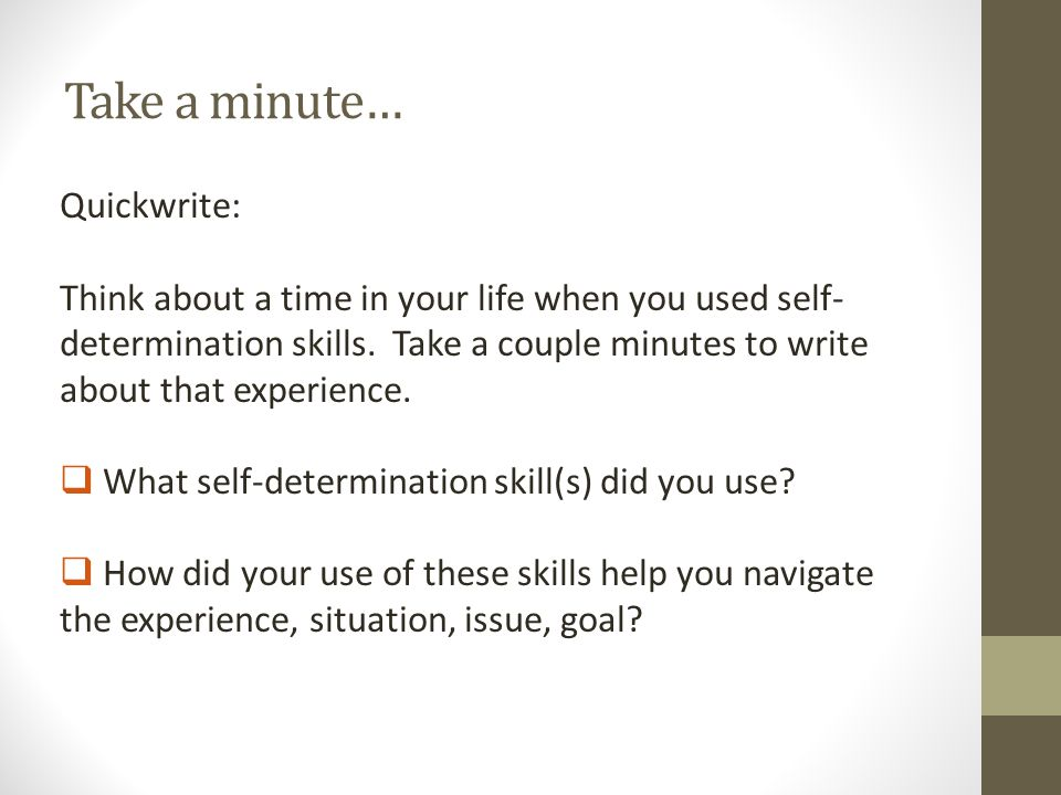 Take a minute… Quickwrite: