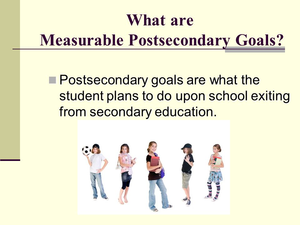 What are Measurable Postsecondary Goals