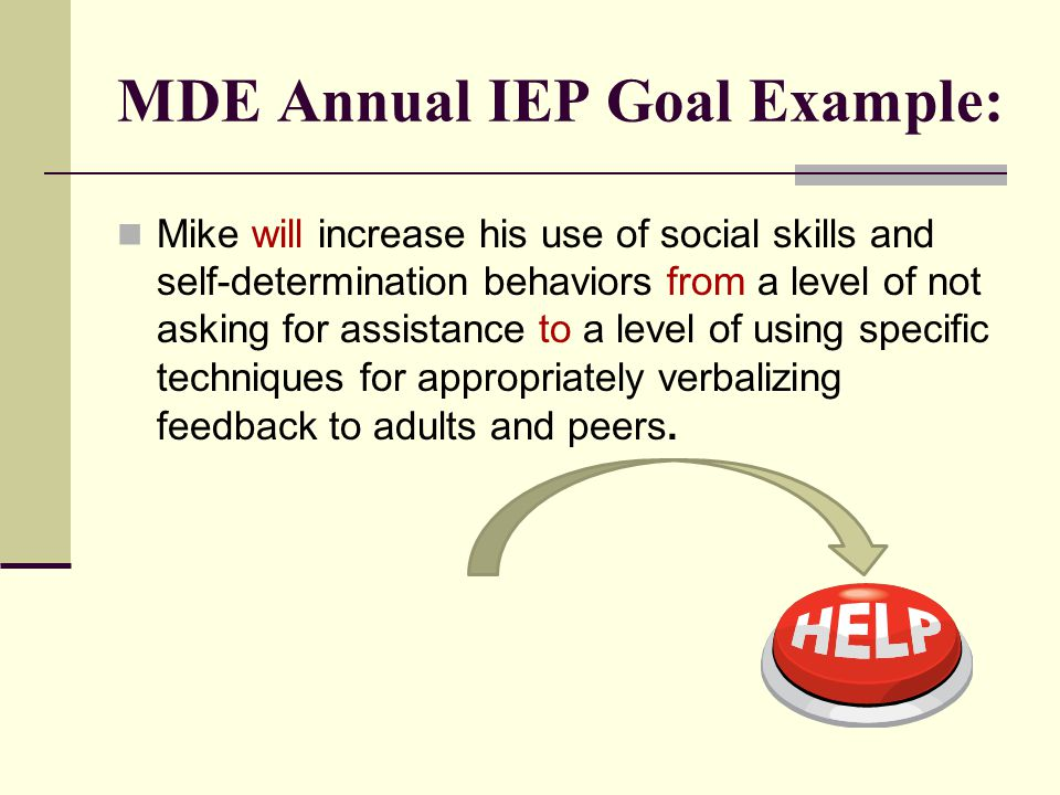 MDE Annual IEP Goal Example: