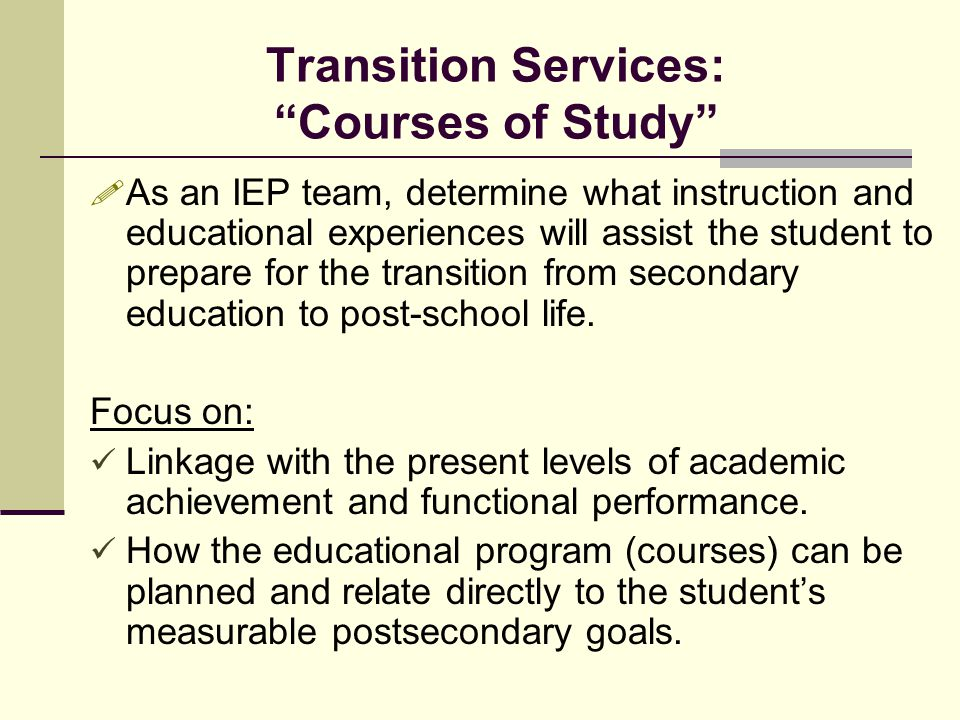Transition Services: Courses of Study