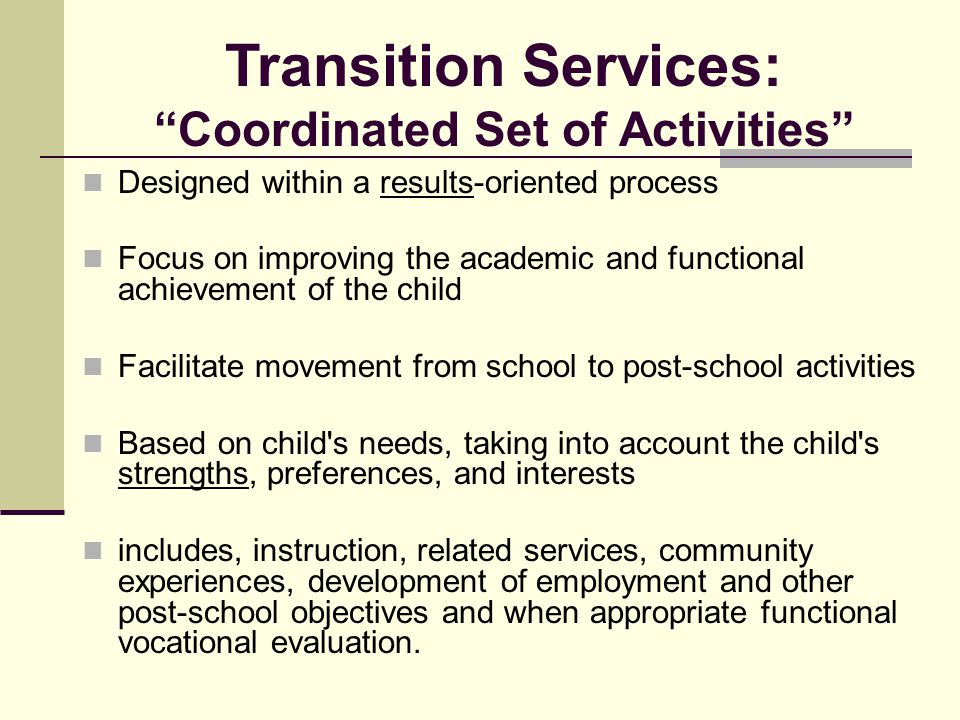 Transition Services: Coordinated Set of Activities