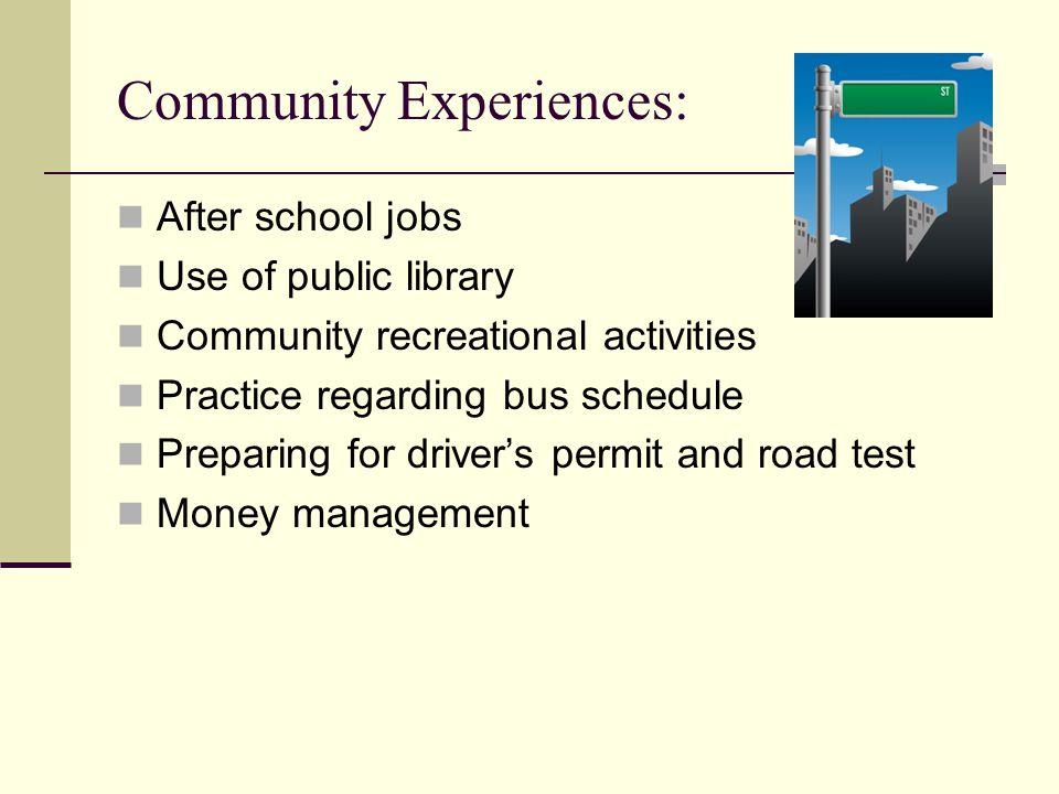 Community Experiences: