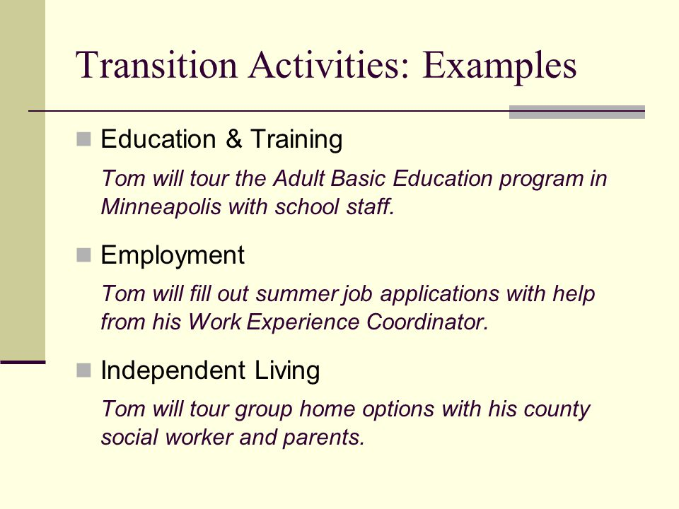 Transition Activities: Examples