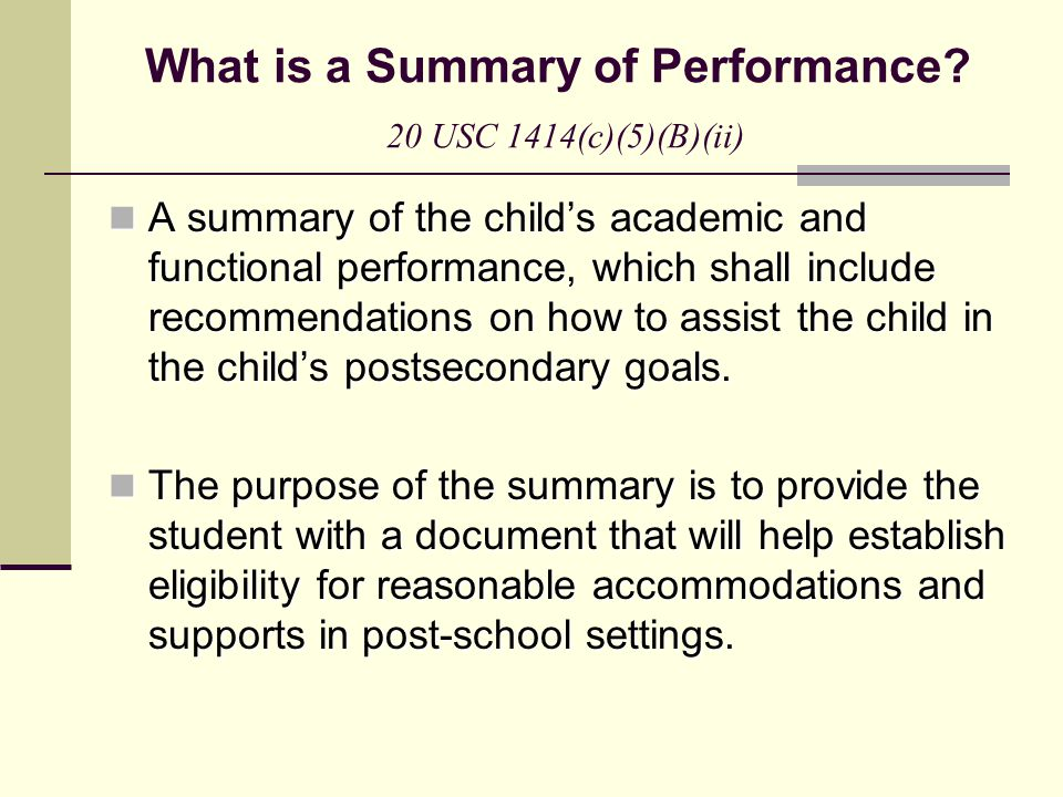 What is a Summary of Performance 20 USC 1414(c)(5)(B)(ii)