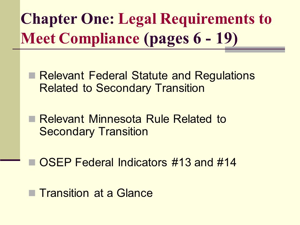 Chapter One: Legal Requirements to Meet Compliance (pages 6 - 19)