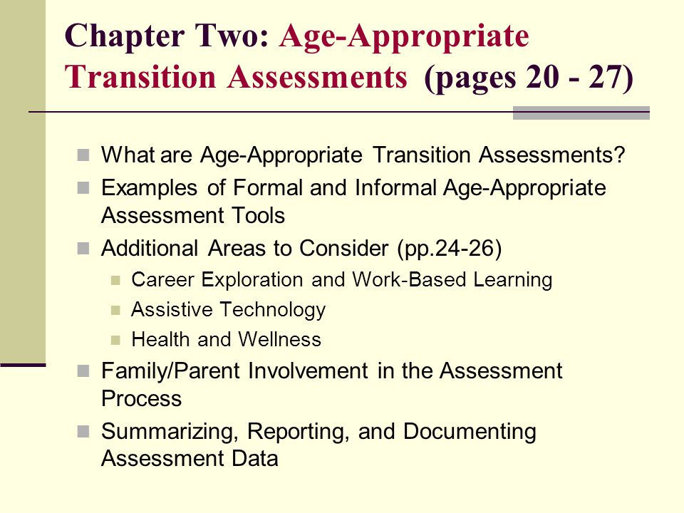 Chapter Two: Age-Appropriate Transition Assessments (pages 20 - 27)