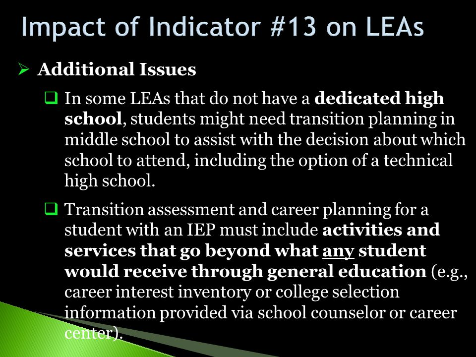Impact of Indicator #13 on LEAs