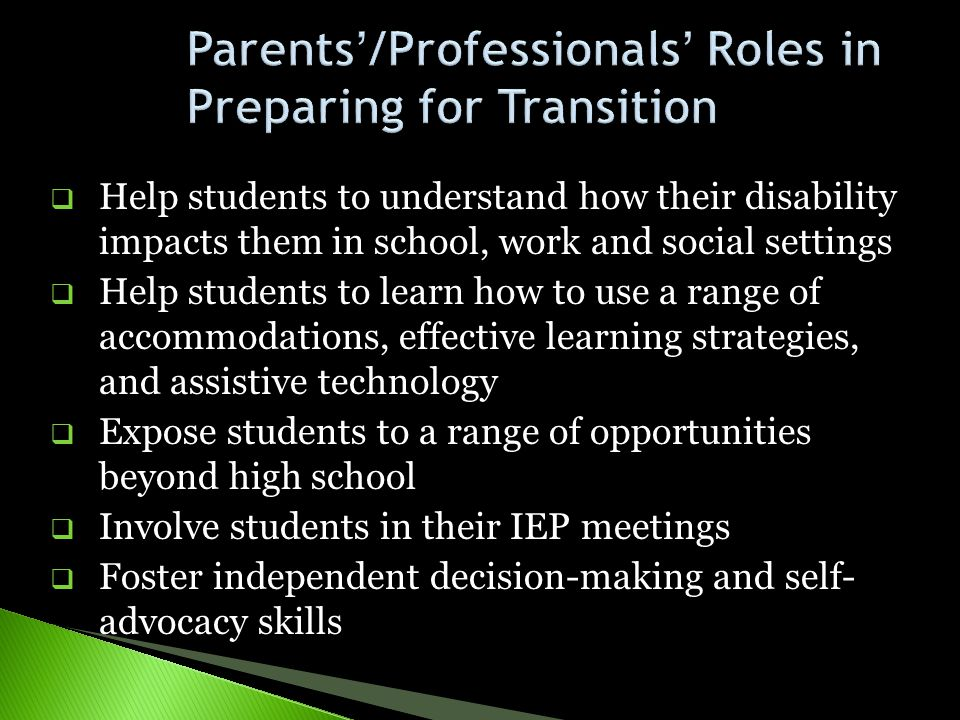 Parents'/Professionals' Roles in Preparing for Transition