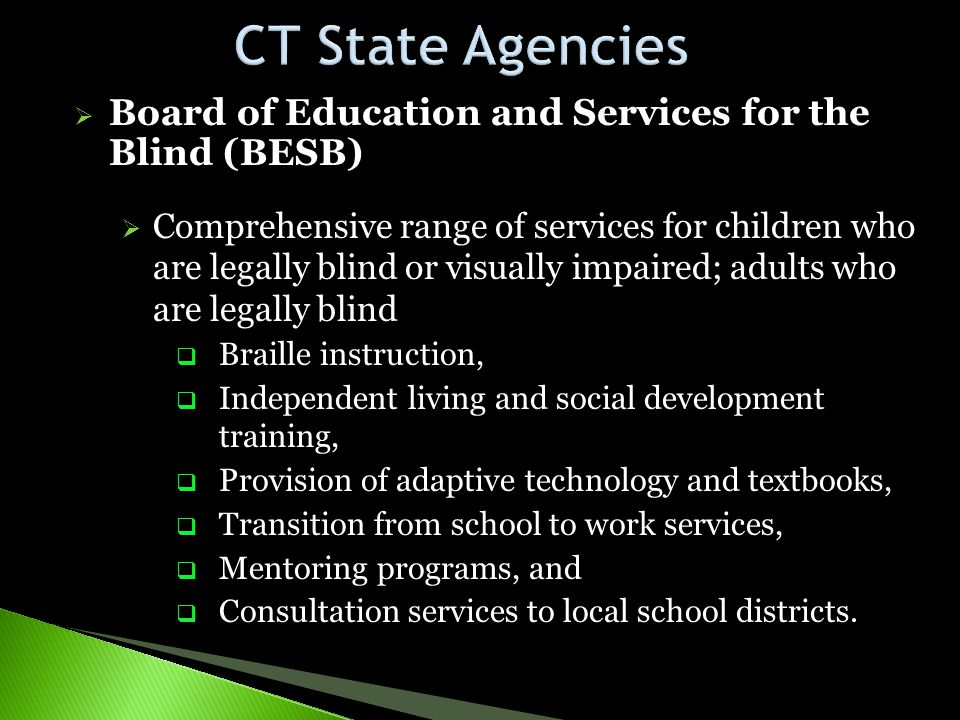 CT State Agencies Board of Education and Services for the Blind (BESB)