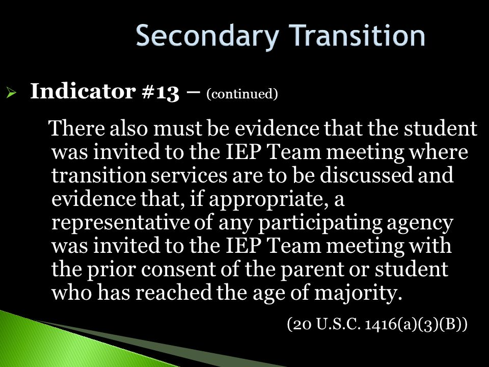 Secondary Transition Indicator #13 – (continued)