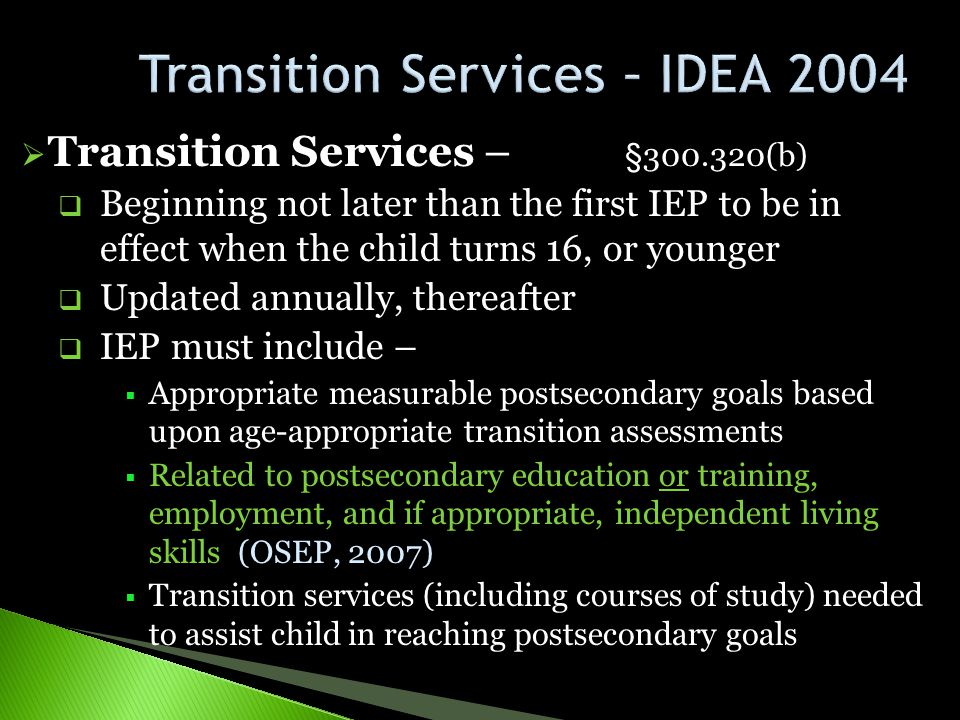 Transition Services – IDEA 2004