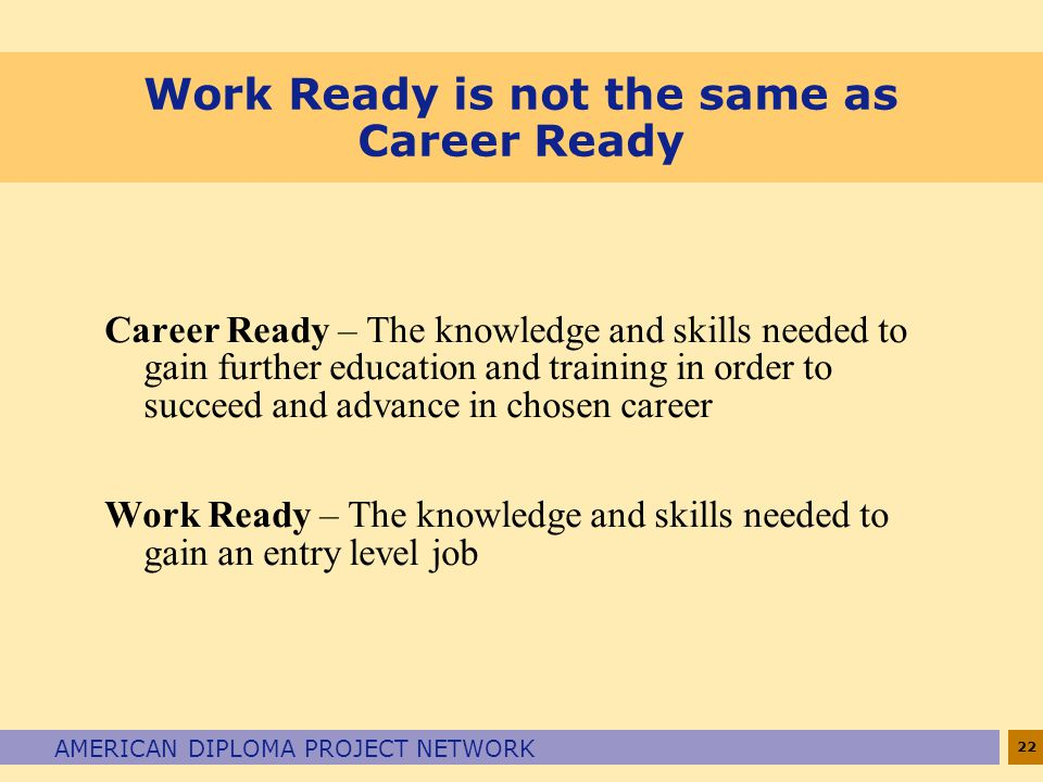 Work Ready is not the same as Career Ready