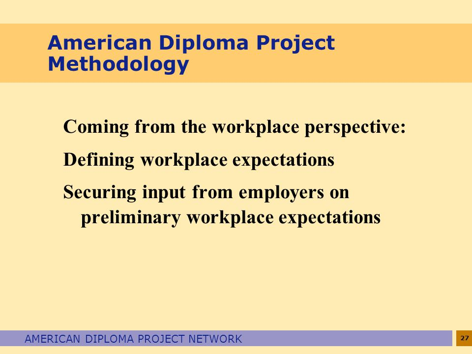 American Diploma Project Methodology