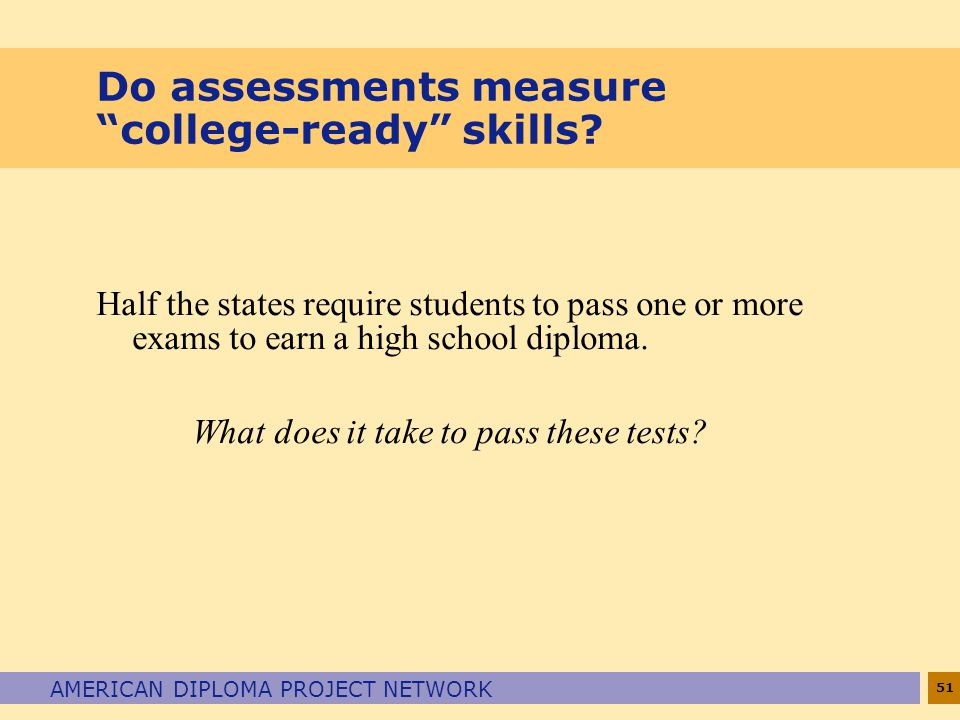 Do assessments measure college-ready skills