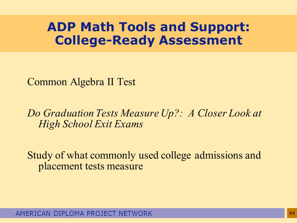 ADP Math Tools and Support: College-Ready Assessment