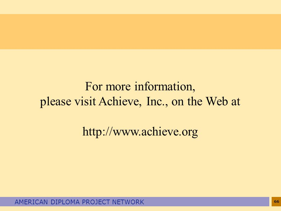 please visit Achieve, Inc., on the Web at