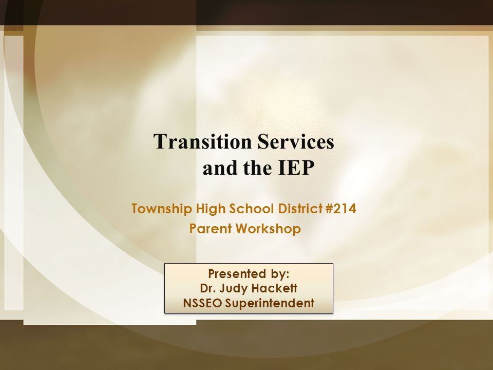 Transition Services and the IEP