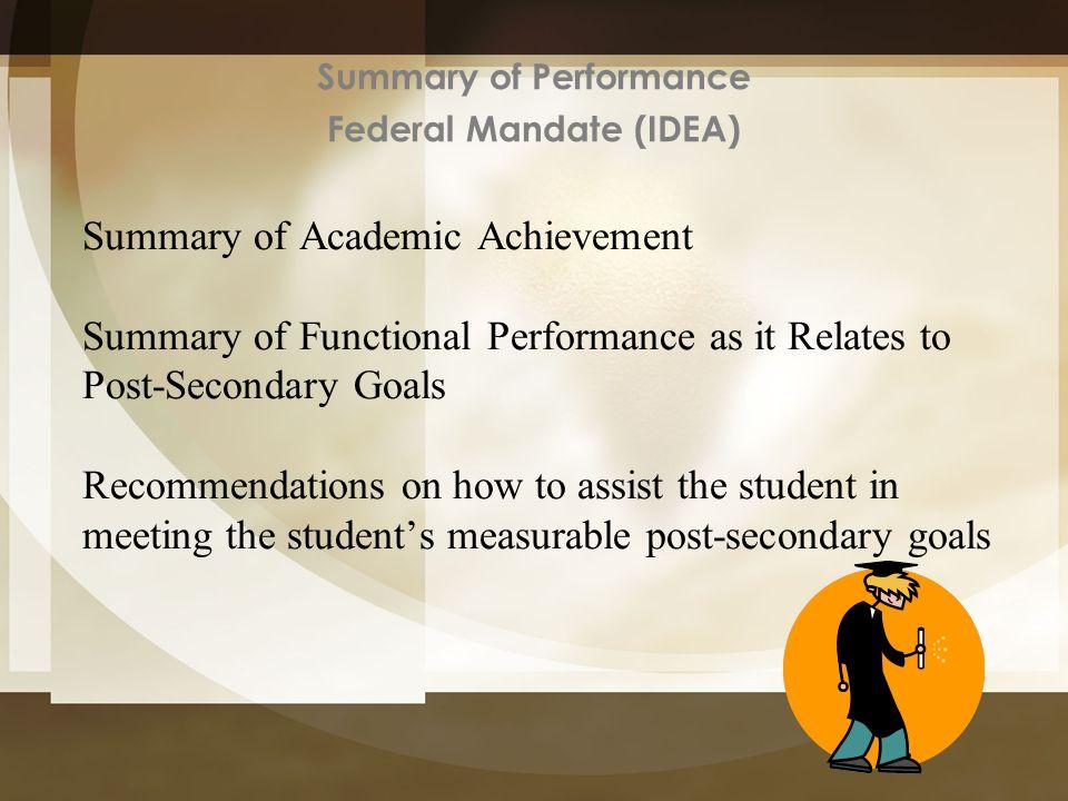 Summary of Performance Federal Mandate (IDEA)