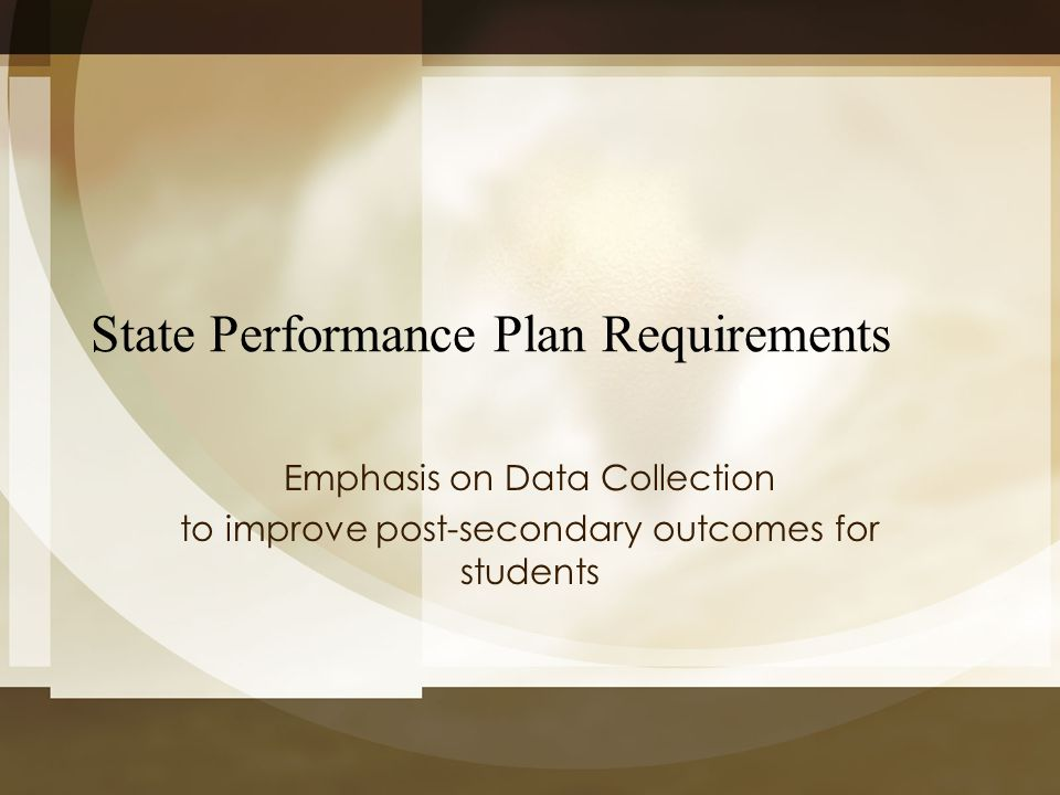 State Performance Plan Requirements