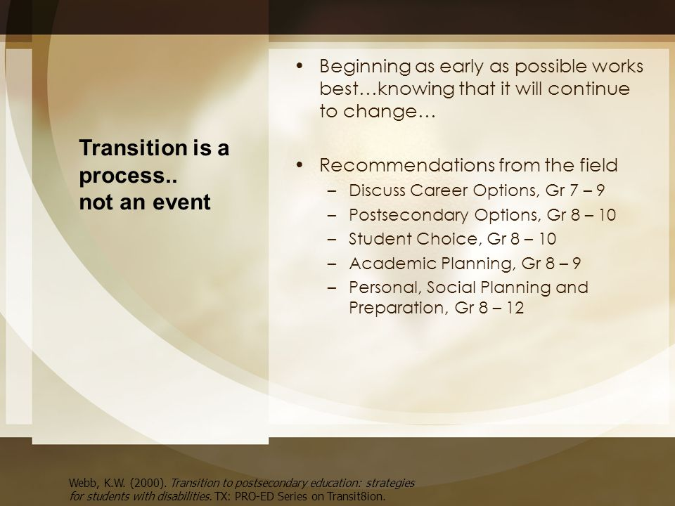 Transition is a process.. not an event