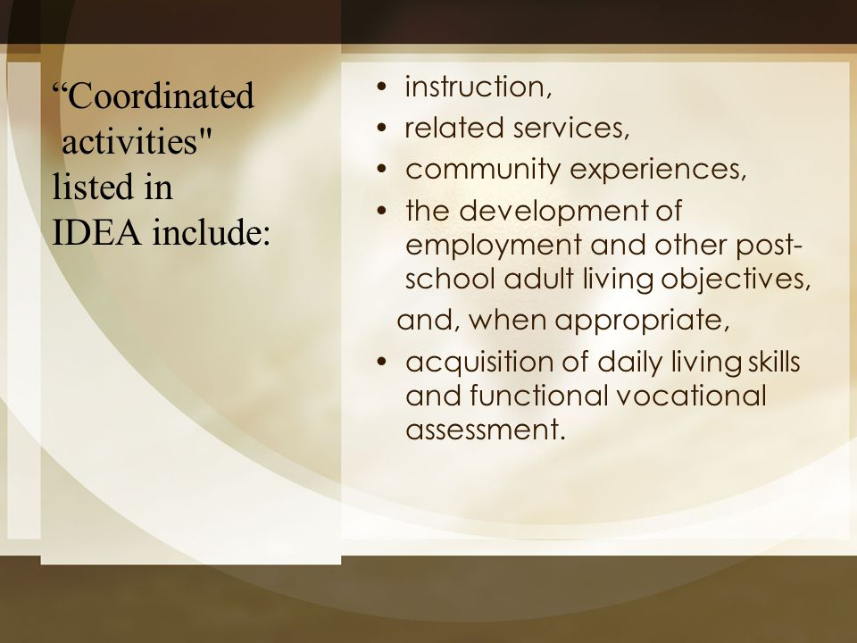 Coordinated activities listed in IDEA include: