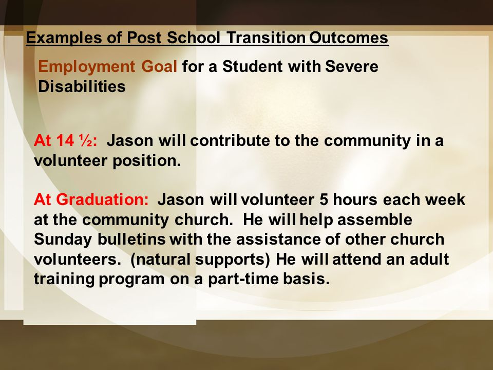 Examples of Post School Transition Outcomes