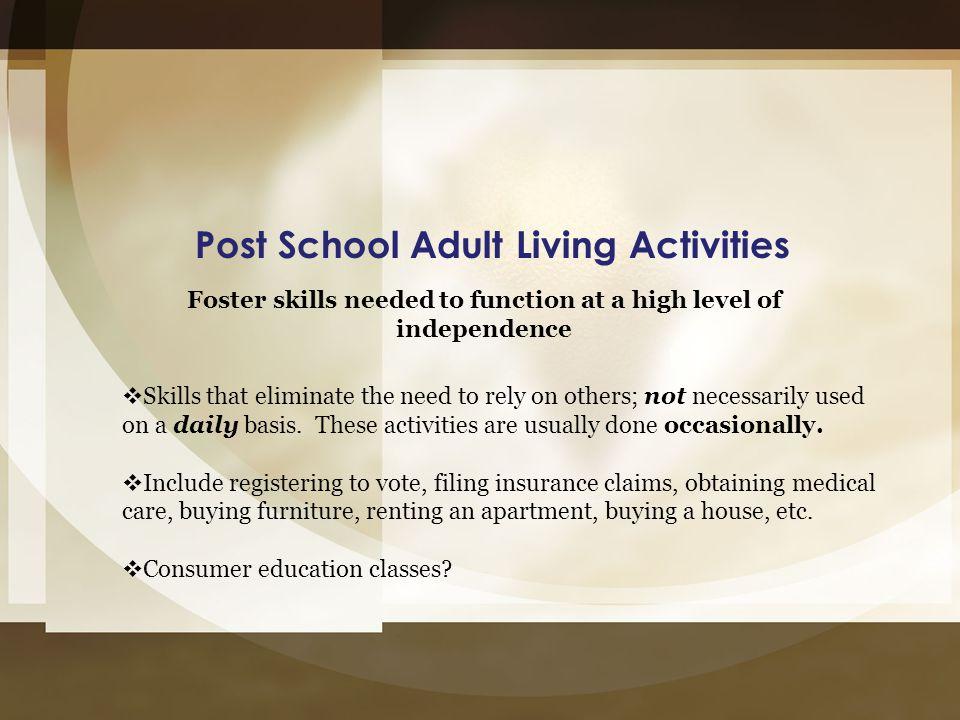 Post School Adult Living Activities