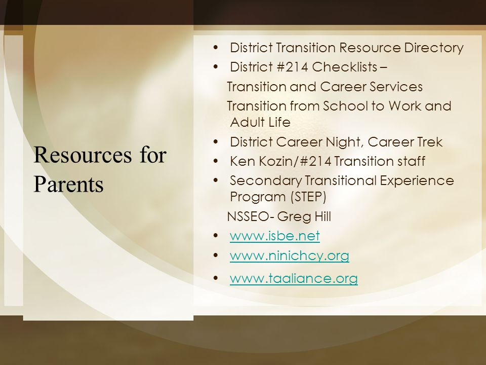 Resources for Parents District Transition Resource Directory