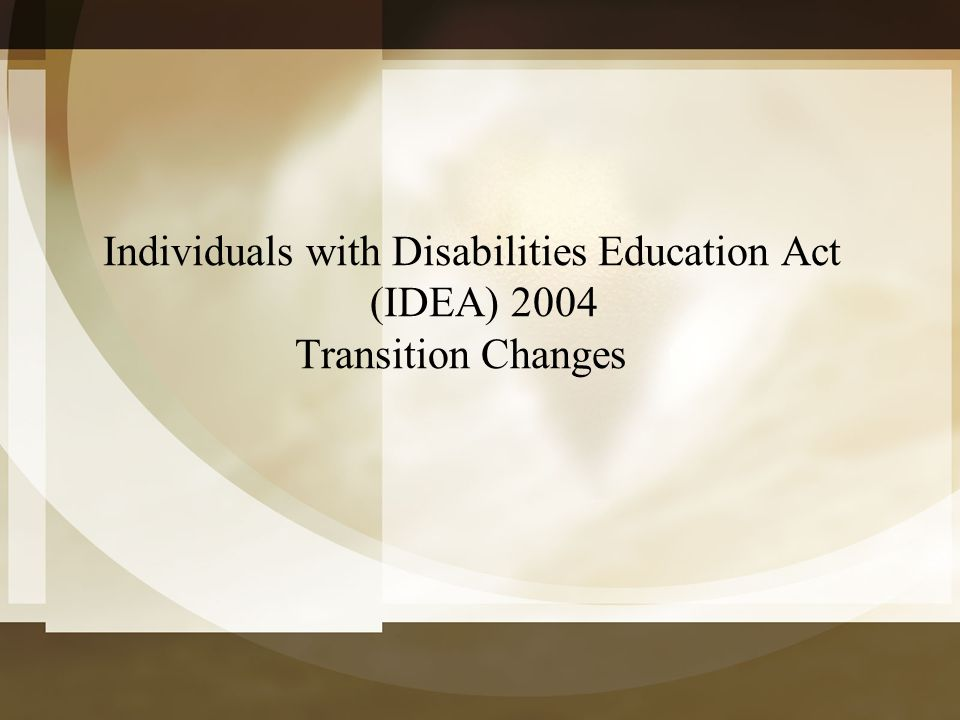 Individuals with Disabilities Education Act
