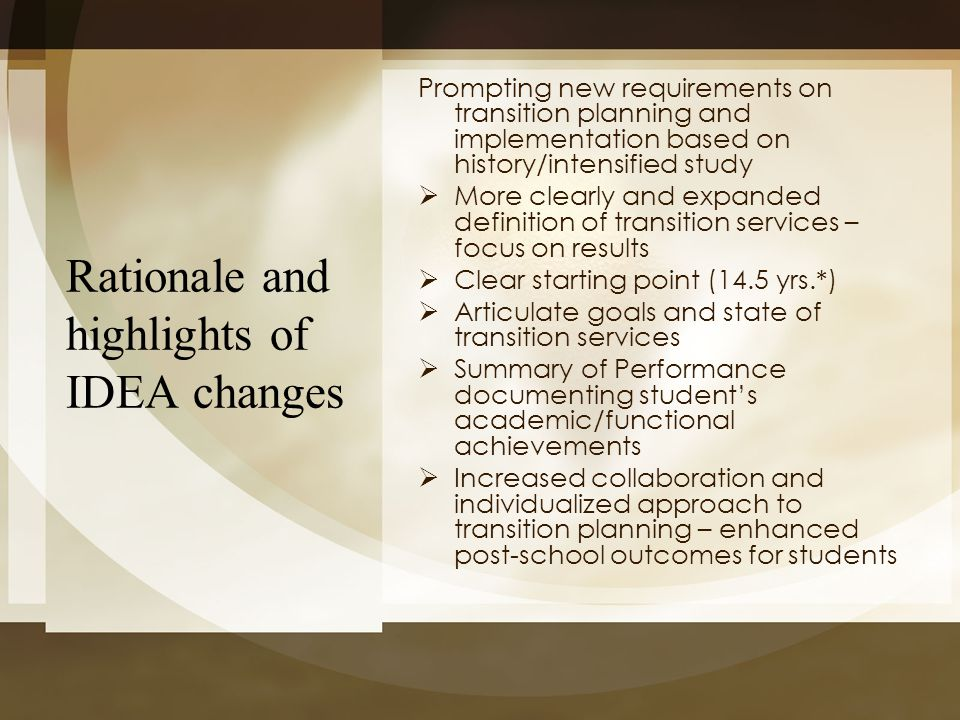 Rationale and highlights of IDEA changes