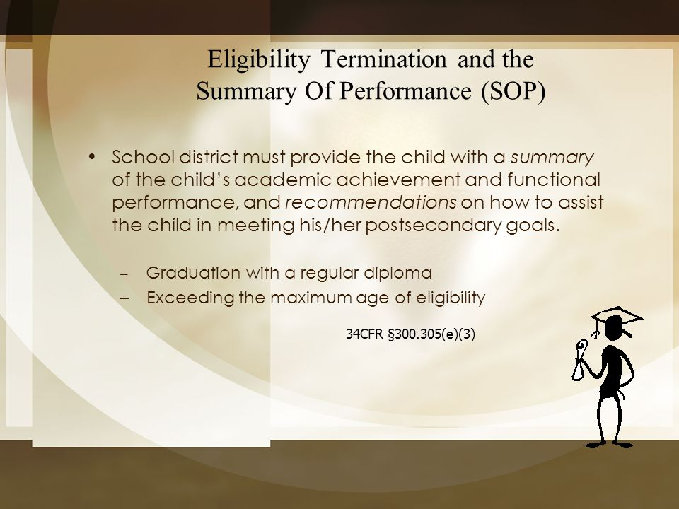 Eligibility Termination and the Summary Of Performance (SOP)