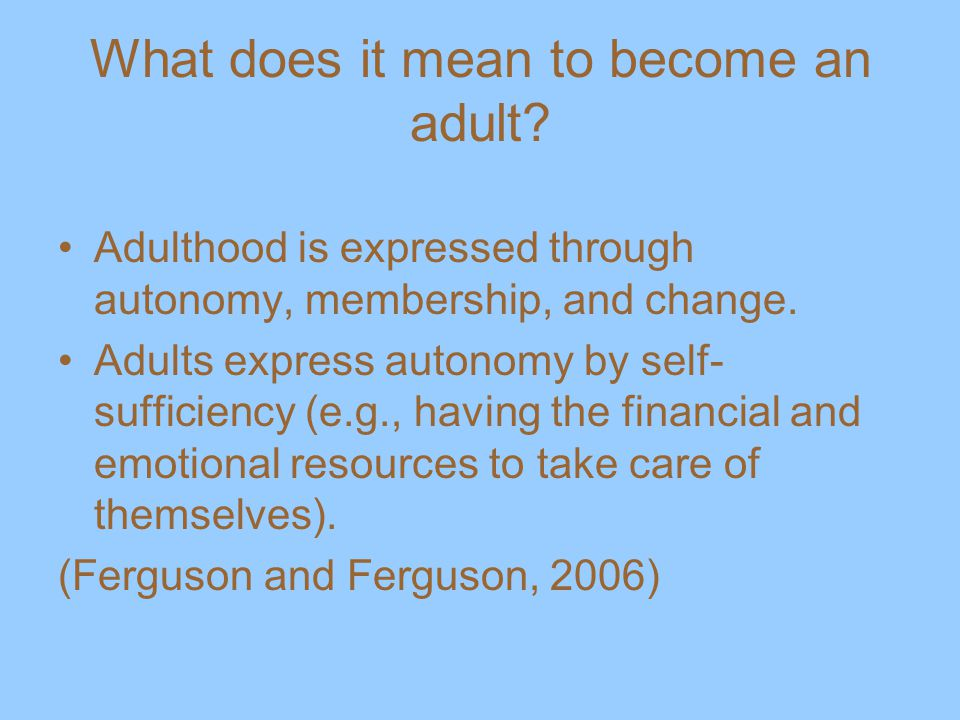 What does it mean to become an adult