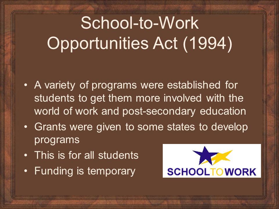 School-to-Work Opportunities Act (1994)