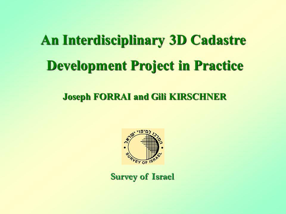 An Interdisciplinary 3D Cadastre Development Project in Practice