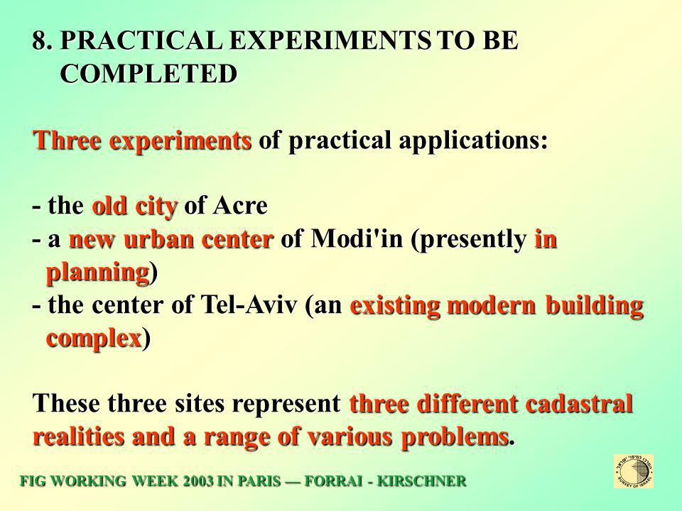8. PRACTICAL EXPERIMENTS TO BE COMPLETED