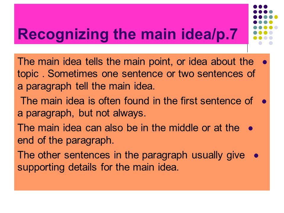 Recognizing the main idea/p.7