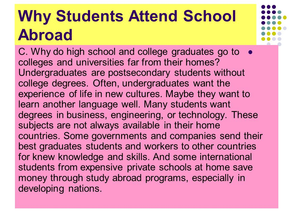 Why Students Attend School Abroad