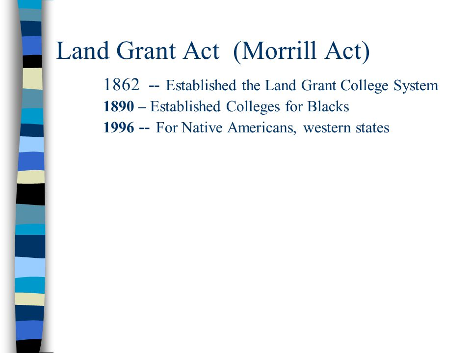 Land Grant Act (Morrill Act)