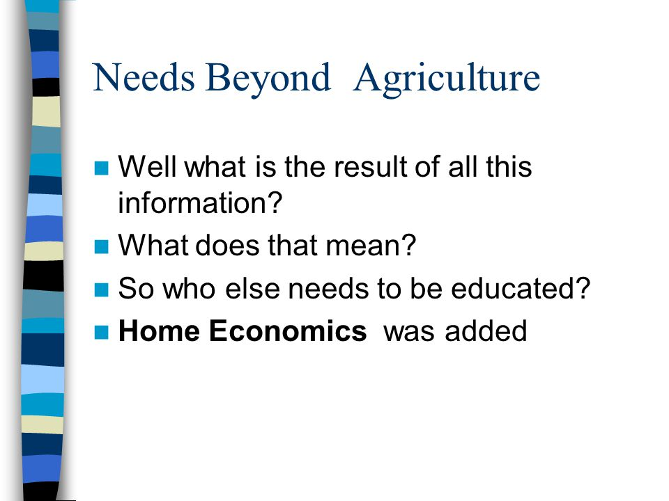 Needs Beyond Agriculture