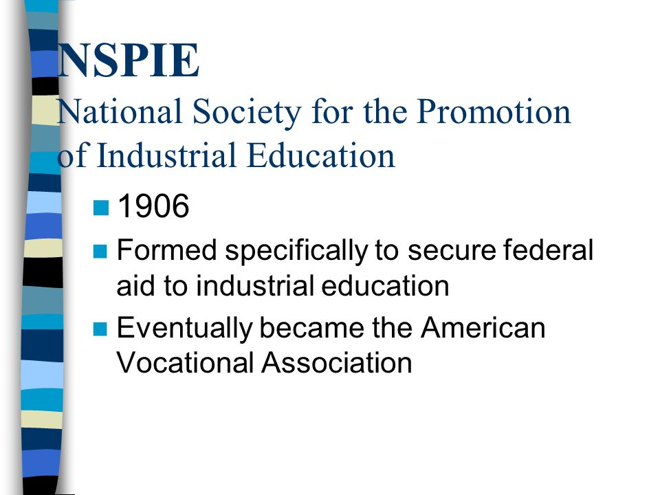 NSPIE National Society for the Promotion of Industrial Education