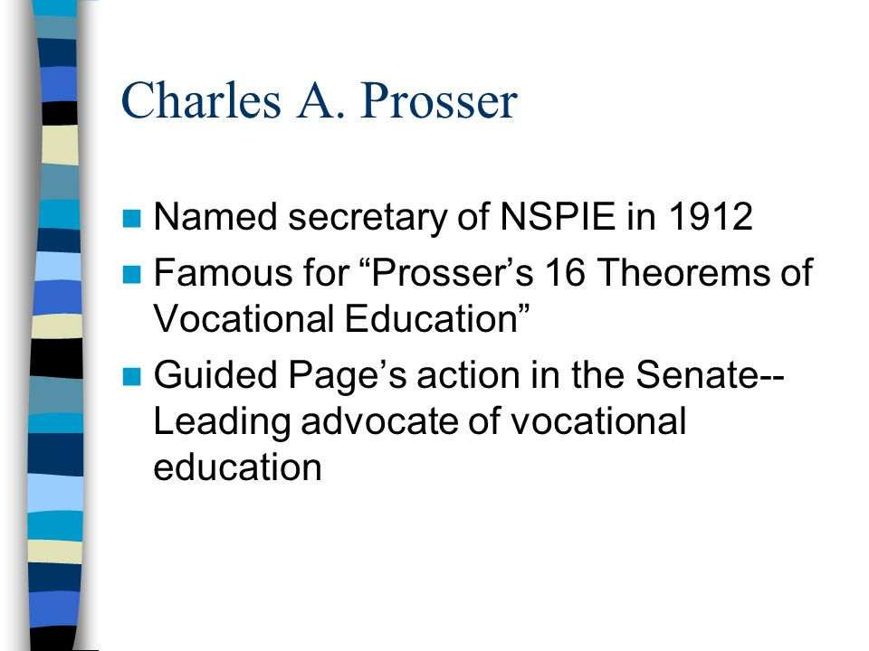 Charles A. Prosser Named secretary of NSPIE in 1912