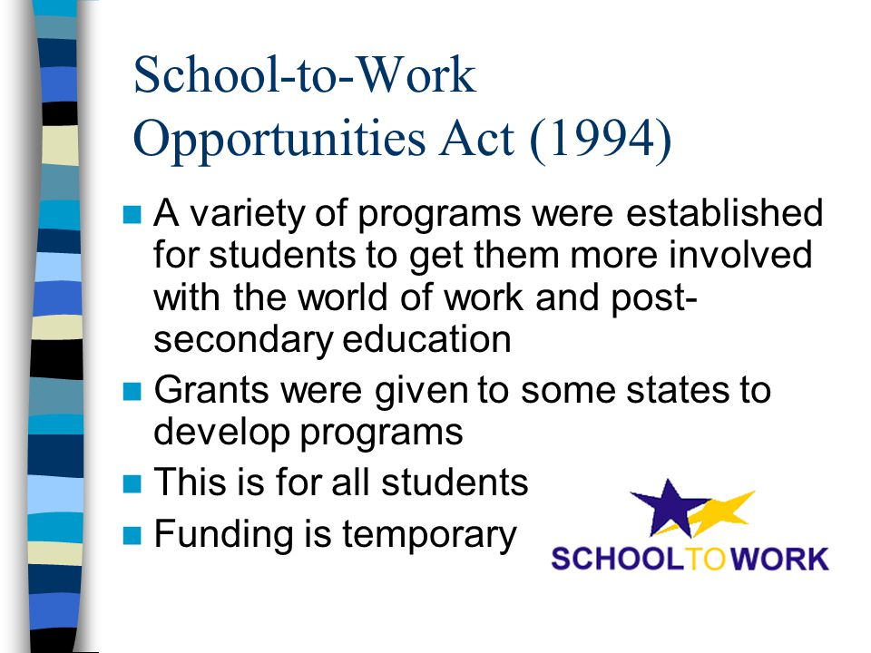 School-to-Work Opportunities Act (1994)