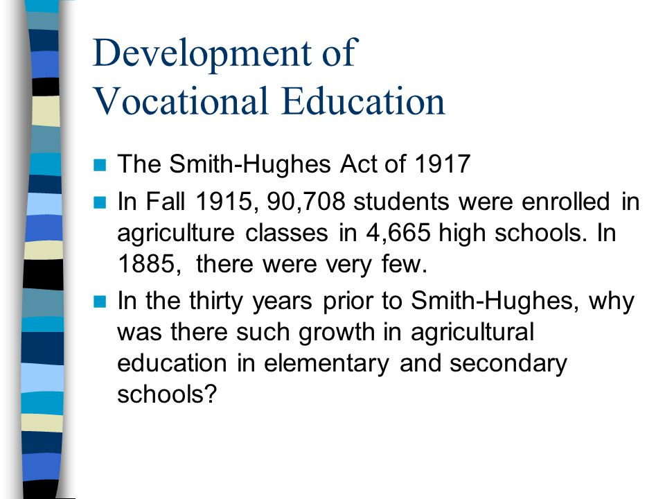 Development of Vocational Education