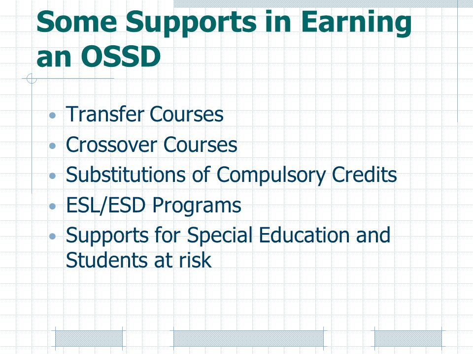 Some Supports in Earning an OSSD